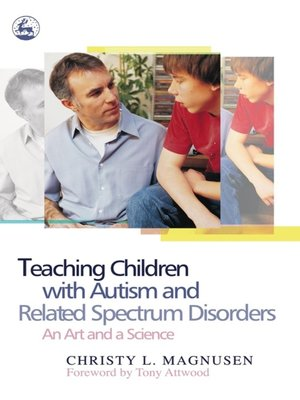 cover image of Teaching Children with Autism and Related Spectrum Disorders