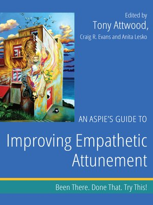 cover image of An Aspie's Guide to Improving Empathetic Attunement