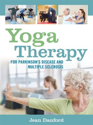 cover image of Yoga Therapy for Parkinson's Disease and Multiple Sclerosis