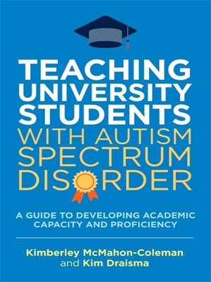 cover image of Teaching University Students with Autism Spectrum Disorder