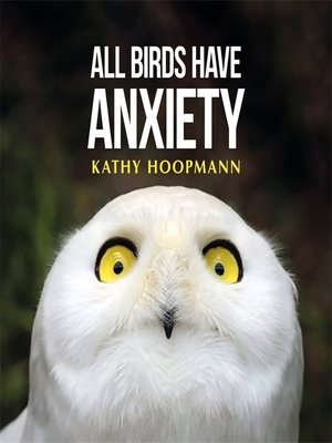 cover image of All Birds Have Anxiety