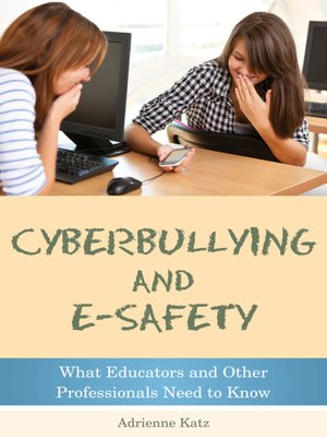 cover image of Cyberbullying and E-safety