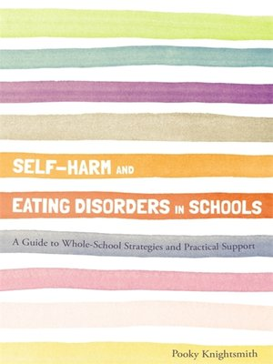 cover image of Self-Harm and Eating Disorders in Schools
