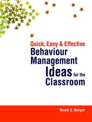 cover image of Quick, Easy and Effective Behaviour Management Ideas for the Classroom