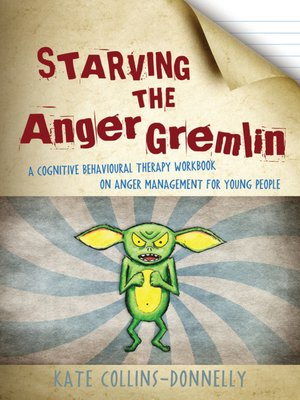cover image of Starving the Anger Gremlin