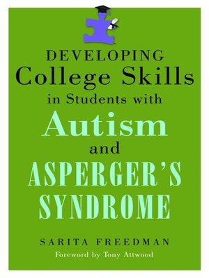 cover image of Developing College Skills in Students with Autism and Asperger's Syndrome
