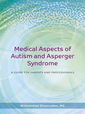cover image of Medical Aspects of Autism and Asperger Syndrome