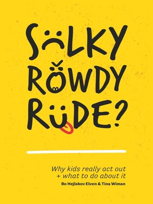 cover image of Sulky, Rowdy, Rude?