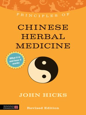 cover image of Principles of Chinese Herbal Medicine