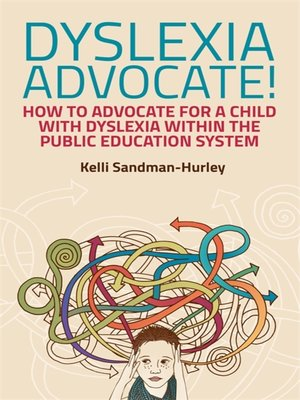 cover image of Dyslexia Advocate!