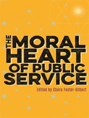 cover image of The Moral Heart of Public Service