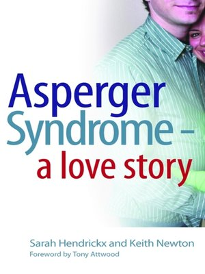 cover image of Asperger Syndrome--A Love Story