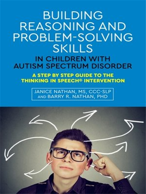 cover image of Building Reasoning and Problem-Solving Skills in Children with Autism Spectrum Disorder