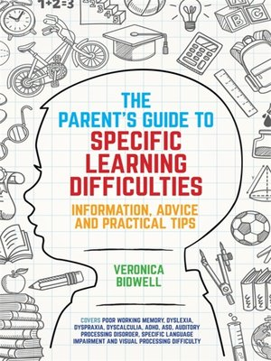 cover image of The Parents' Guide to Specific Learning Difficulties