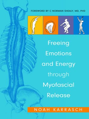 cover image of Freeing Emotions and Energy Through Myofascial Release