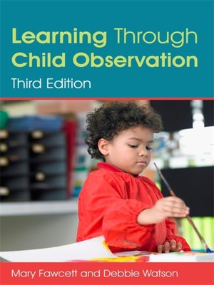 cover image of Learning Through Child Observation