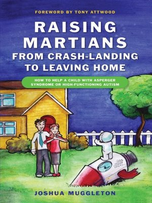 cover image of Raising Martians--from Crash-landing to Leaving Home