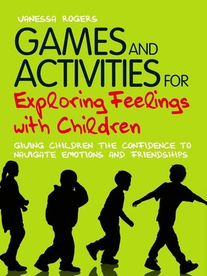 cover image of Games and Activities for Exploring Feelings with Children