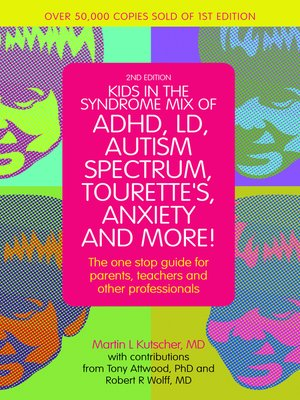 cover image of Kids in the Syndrome Mix of ADHD, LD, Autism Spectrum, Tourette's, Anxiety, and More!