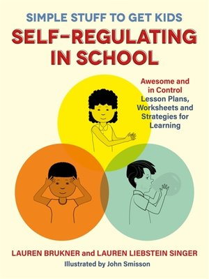 cover image of Simple Stuff to Get Kids Self-Regulating in School