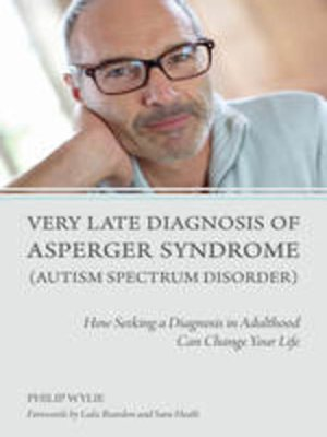 cover image of Very Late Diagnosis of Asperger Syndrome (Autism Spectrum Disorder)