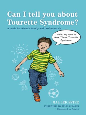cover image of Can I tell you about Tourette Syndrome?