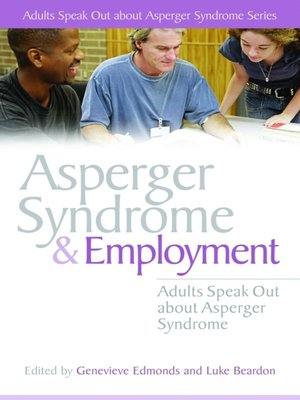 cover image of Asperger Syndrome and Employment