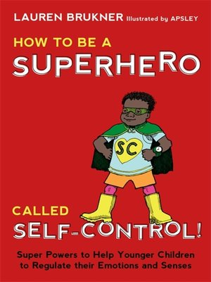 cover image of How to Be a Superhero Called Self-Control!