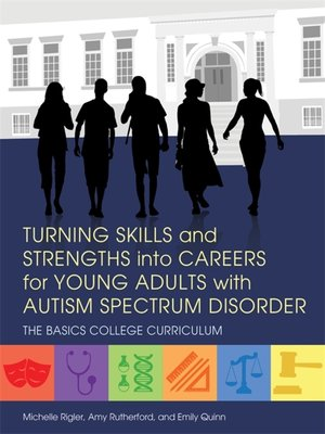 cover image of Turning Skills and Strengths into Careers for Young Adults with Autism Spectrum Disorder