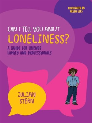 cover image of Can I tell you about Loneliness?