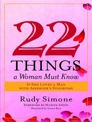 cover image of 22 Things a Woman Must Know If She Loves a Man with Asperger's Syndrome