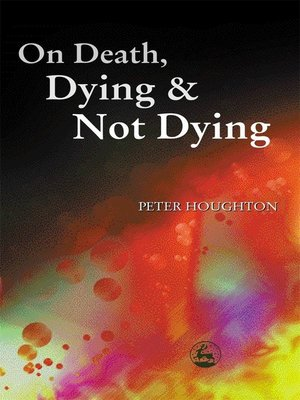 cover image of On Death, Dying and Not Dying