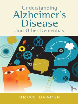 cover image of Understanding Alzheimer's Disease and Other Dementias