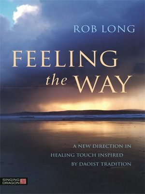 cover image of Feeling the Way