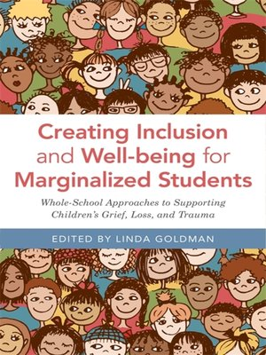 cover image of Creating Inclusion and Well-being for Marginalized Students