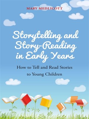 cover image of Storytelling and Story-Reading in Early Years