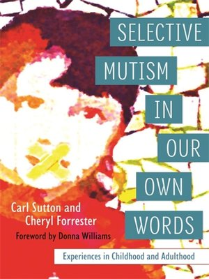 cover image of Selective Mutism In Our Own Words