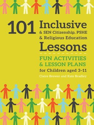 cover image of 101 Inclusive and SEN Citizenship, PSHE and Religious Education Lessons