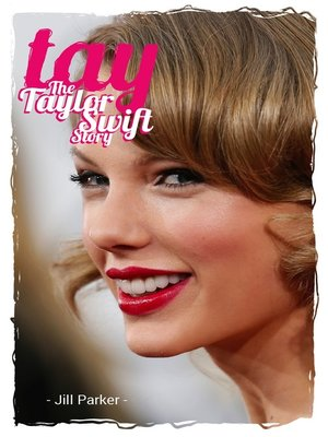 Taylor Swift Biography Tay By Michael Part Overdrive Ebooks Audiobooks And Videos For Libraries And Schools