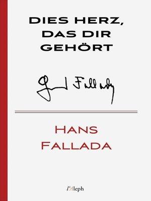 cover image of Dies Herz, das dir gehört