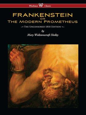 cover image of FRANKENSTEIN or The Modern Prometheus