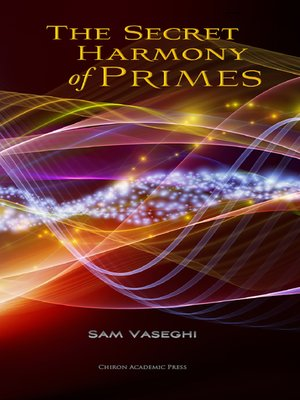cover image of The Secret Harmony of Primes
