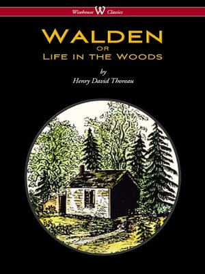 cover image of WALDEN or Life in the Woods