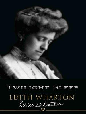 cover image of Twilight Sleep