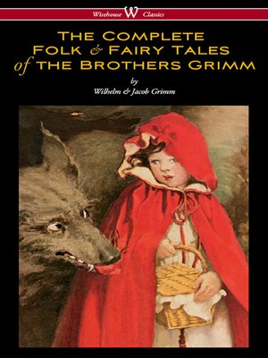 cover image of The Complete Folk & Fairy Tales of the Brothers Grimm