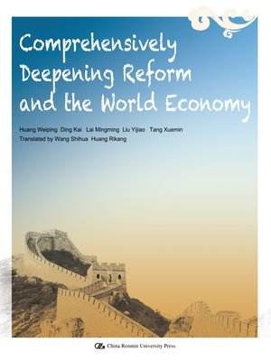 cover image of Comprehensively Deepening Refor and the World Economy