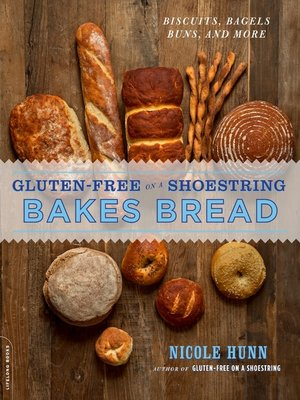 cover image of Gluten-Free on a Shoestring Bakes Bread