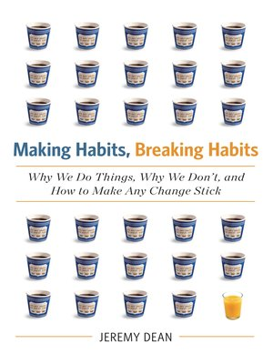 cover image of Making Habits, Breaking Habits
