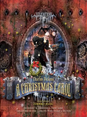 cover image of Steampunk--Charles Dickens a Christmas Carol