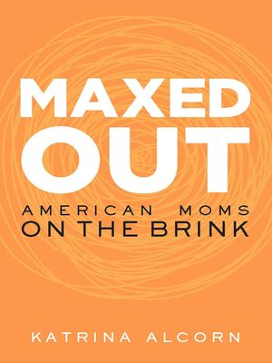cover image of Maxed Out